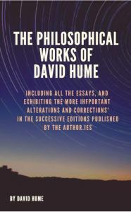 Philosophical Works of David Hume