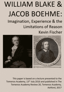William Blake and Jacob Boehme Imagination, Experience and the Limitations fo Reason