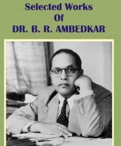 Selected Works Of Dr Ambedkar