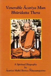 A Spiritual Biography Acariya Mun Thai Buddhism
