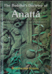 the concept of anatta in the abhidhamma Abhidharma (sanskrit) or abhidhamma (pali) are ancient buddhist texts which  contain detailed  the literal translation of the term abhidharma is unclear two  possibilities are most commonly given: abhi higher, special, exceeding and  dharma, teaching,.