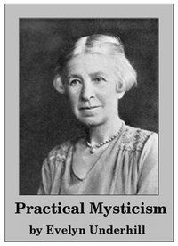 Evelyn Underhill - Practical Mysticism free pdf ebook