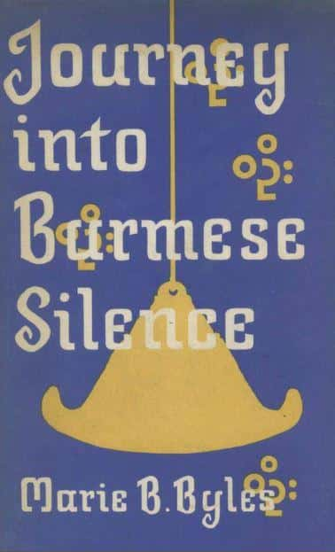 Journey into Burmese Silence