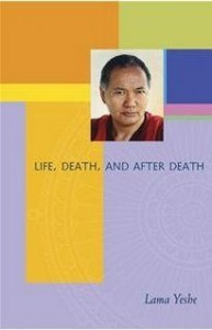 Life, Death and After Death by Lama Yeshe free pdf ebook