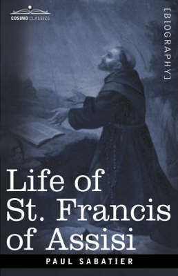 Life of St Francis of Assis Free Biography ebook pdf