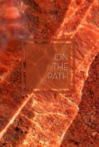 On the Path - An Anthology on The Noble Eightfold Path