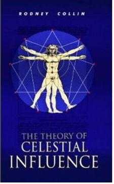 Rodney Collin The Theory of Celestial Influence Free ebook