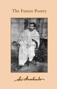 Sri Aurobindo VOL 26 - The Future Poetry with On Quantitative Metre