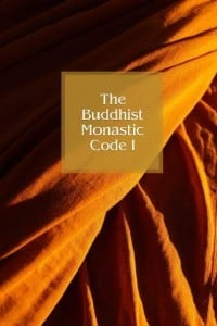 The Buddhist Monastic Code