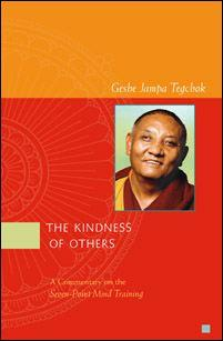 The Kindness of Others By Geshe Jampa Tegchok PDF ebook