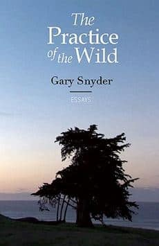 The Practice of the Wild by Gary Snyder PDF Essays