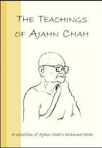 The Teachings of Ajan Chah