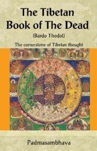 The Tibetan Book of the Dead Free pdf ebook