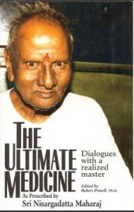The Ultimative Medicine by Nisargadatta Maharaj ebook free download