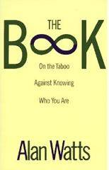 The book on the taboo against knowing who you are - free pdf ebook by Alan Watts