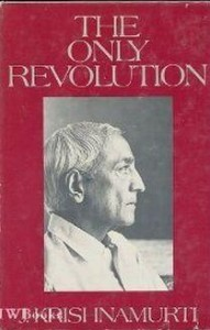 The only Revolution by Krishnamurti free PDF ebook download