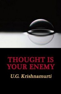 Thought is your Enemy by UG Krishnamurti Free ebook