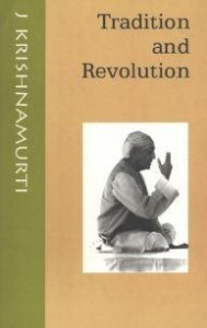 Tradition And Revolution pdf ebook by krishnamurti