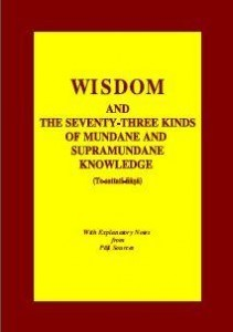 Wisdom and the seventy-three kinds of mundane and supramundane knowledge