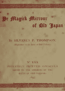 Ye Magick Mirrour of Old Japan