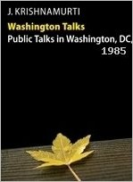 krishnamurti Washington Talks 1985 ebook cover